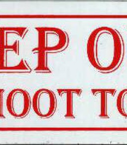 Keep out we shoot to kill